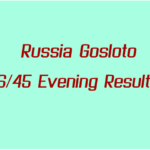 Russia Gosloto Evening Results